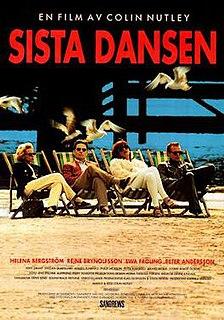 <i>Sista dansen</i> 1993 film by Colin Nutley