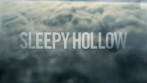 Sleepy Hollow (TV series) - Image: Sleepy Hollow Title Card