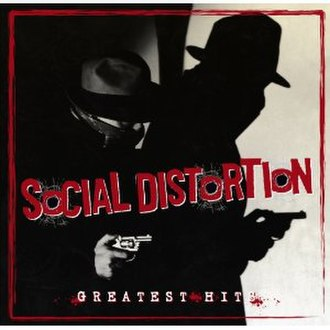 Greatest Hits (Social Distortion album) - Image: Social Distortion Greatest Hits cover