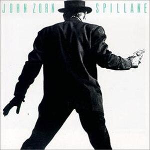 Spillane (album) - Image: Spillane (John Zorn album cover art)