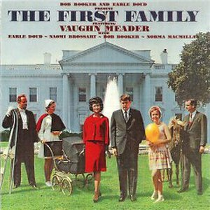 Vaughn Meader - Vaughn Meader (center, right) featured on the cover of The First Family, 1962