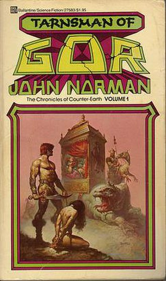 Gor - First published in 1966, Tarnsman of Gor is shown here with 1976 artwork by Boris Vallejo.