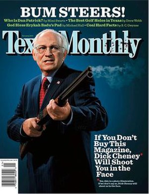 Texas Monthly - The cover of January 2007 issue, covering the Dick Cheney hunting incident