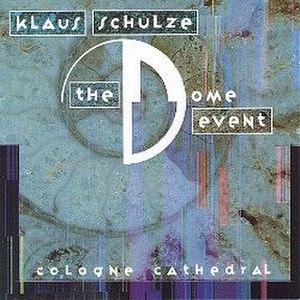 The Dome Event - Image: The Dome Event Klaus Schulze Album