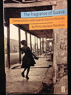 <i>The Fragrance of Guava</i> book based on the long conversations between Gabriel García Márquez and his close friend Plinio Apuleyo Mendoz