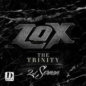 The Trinity 2nd Sermon - Image: The Lox The Trinity 2nd Sermon