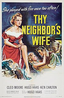 <i>Thy Neighbors Wife</i> (1953 film) 1953 film by Hugo Haas