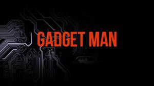 Gadget Man - Gadget Man title card