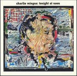 Tonight at Noon (album) - Image: Tonight at Noon (album)