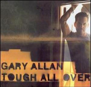 Tough All Over (Gary Allan album) - Image: Tough All Over