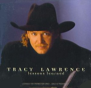 Lessons Learned (song) - Image: Tracy Lawrence Lessons Learned single