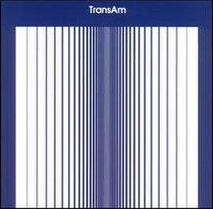 Trans Am (album) - Image: Trans Am album