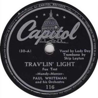 Trav'lin' Light (song) - Image: Travelin' Light Paul Whiteman 78