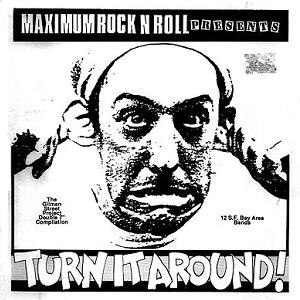 Turn It Around! - Image: Turn It Around! (Maximumrocknroll compilation)