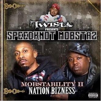 Mobstability II: Nation Business - Image: Twista speednot mobstas mobstability 2