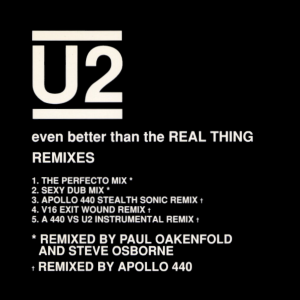 Even Better Than the Real Thing - Image: U2 Even Better Than the Real Thing Remixes