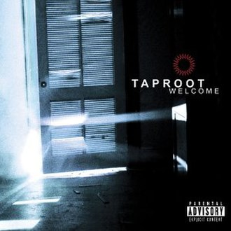 Welcome (Taproot album) - Image: Welcome Taproot