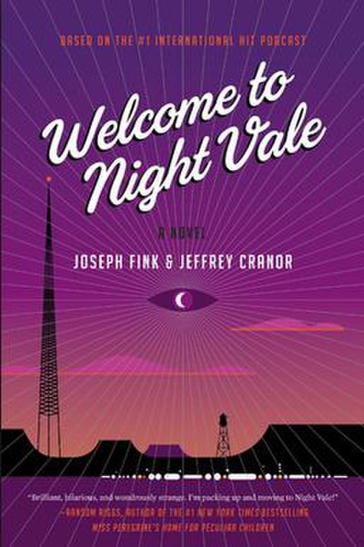 Picture of a book: Welcome To Night Vale