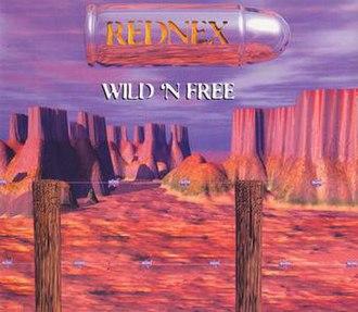 Wild 'N Free - Image: Wild and Free Rednex