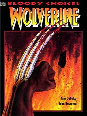 Wolverine: Bloody Choices - 1993 cover drawn by Michael Avon Oeming from the second edition.