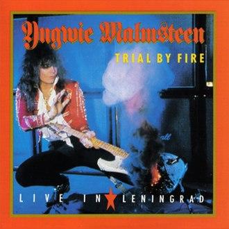 Trial by Fire: Live in Leningrad - Image: Yngwie J Malmsteen Trial By Fire