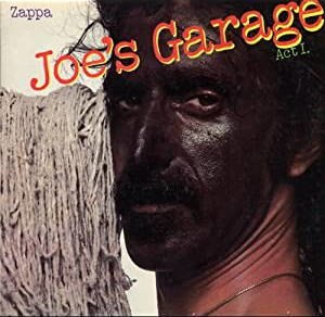 Joe's Garage - Image: Zappa Joe's Garage