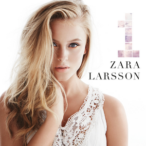 1 (Zara Larsson album) - Image: Zara Larsson 1