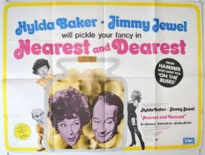 """Nearest and Dearest (film) - Image: """"Nearest and Dearest"""" (1972 film)"""