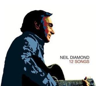 12 Songs (Neil Diamond album) - Image: 12 Songs (Neil Diamond album cover art)