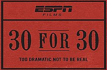 The 30 for 30 title card is styled like an old ticket stub