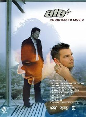Addicted to Music (DVD) - Image: ATB addicted DVD2003