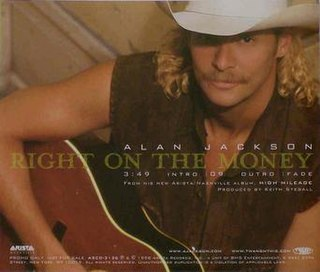 Right on the Money 1998 single by Alan Jackson