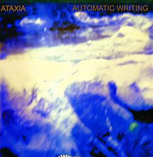 Automatic Writing (album) - Wikipedia, the free encyclopedia
