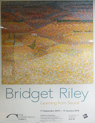 "Bridget Riley - The Courtauld Gallery's 2015–2016 exhibition ""Bridget Riley: Learning from Seurat"" showed how Riley's style was influenced by George Seurat."