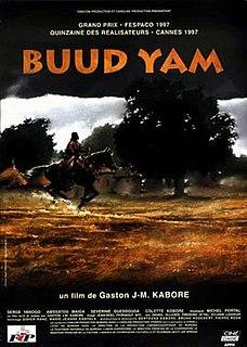 <i>Buud Yam</i> 1997 film by Gaston Kaboré