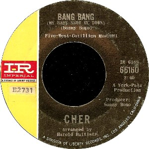 Bang Bang (My Baby Shot Me Down) - Image: Cher Bang Bang cover 7 inch