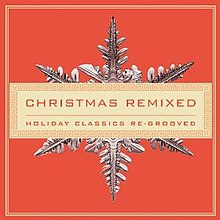 Christmas Remixed - Wikipedia