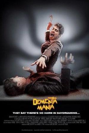 Dementamania - Image: Dementamania film poster