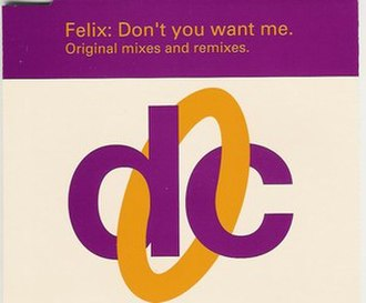 Don't You Want Me (Felix song) - Image: Don't you want me