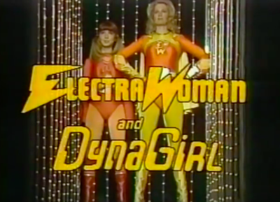 Picture of a TV show: Electra Woman And Dyna Girl