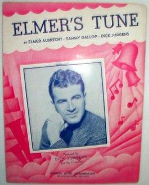 "Dick Jurgens - 1941 sheet music cover for ""Elmer's Tune"" featuring Dick Jurgens, Robbins Music."
