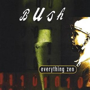 Everything Zen - Image: Everything Zen Bush
