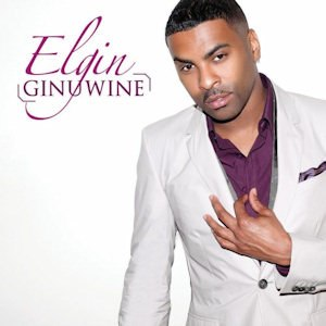 Elgin (album) - Image: Ginuwine Elgin (LQ)
