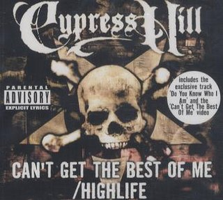 Highlife (Cypress Hill song) 2000 single by Cypress Hill