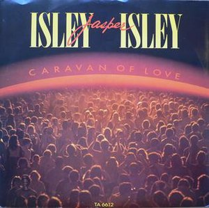 Caravan of Love - Image: Isley Jasper Isley Caravan of Love single cover