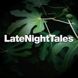 Late Night Tales - Late Night Tales