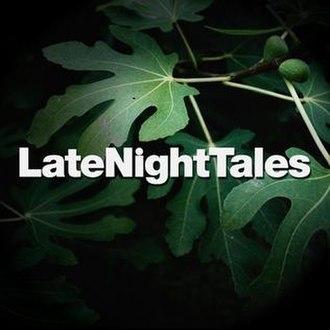 Late Night Tales - Late Night Tales