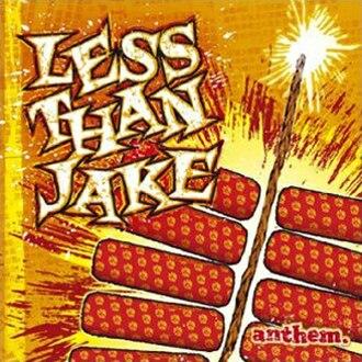 Anthem (Less Than Jake album) - Image: Less Than Jakeanthem