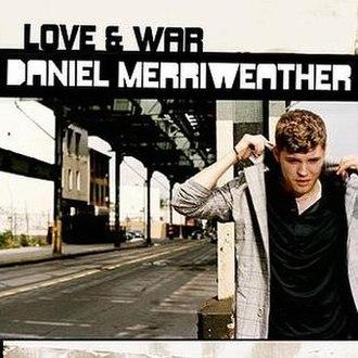 Love & War (Daniel Merriweather album) - Image: Love and war