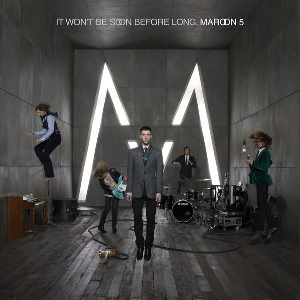 It Won't Be Soon Before Long - Image: Maroon 5 It Won't Be Soon Before Long